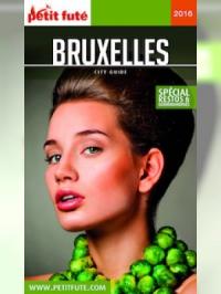 Bruxelles 2016 Petit Futé (avec cartes, photos + avis des lecteurs)