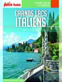 Grands Lacs italiens 2016 Carnet Petit Futé (avec cartes, photos + avis des lecteurs)