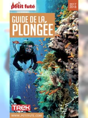 Guide de la Plongée 2017-2018 Petit Futé